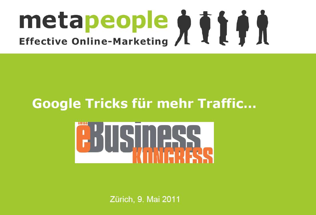 """Roger Balmer präsentiert zum Thema """"Google Tricks für mehr Traffic"""" am eBusiness Kongress in Zürich 2011"""