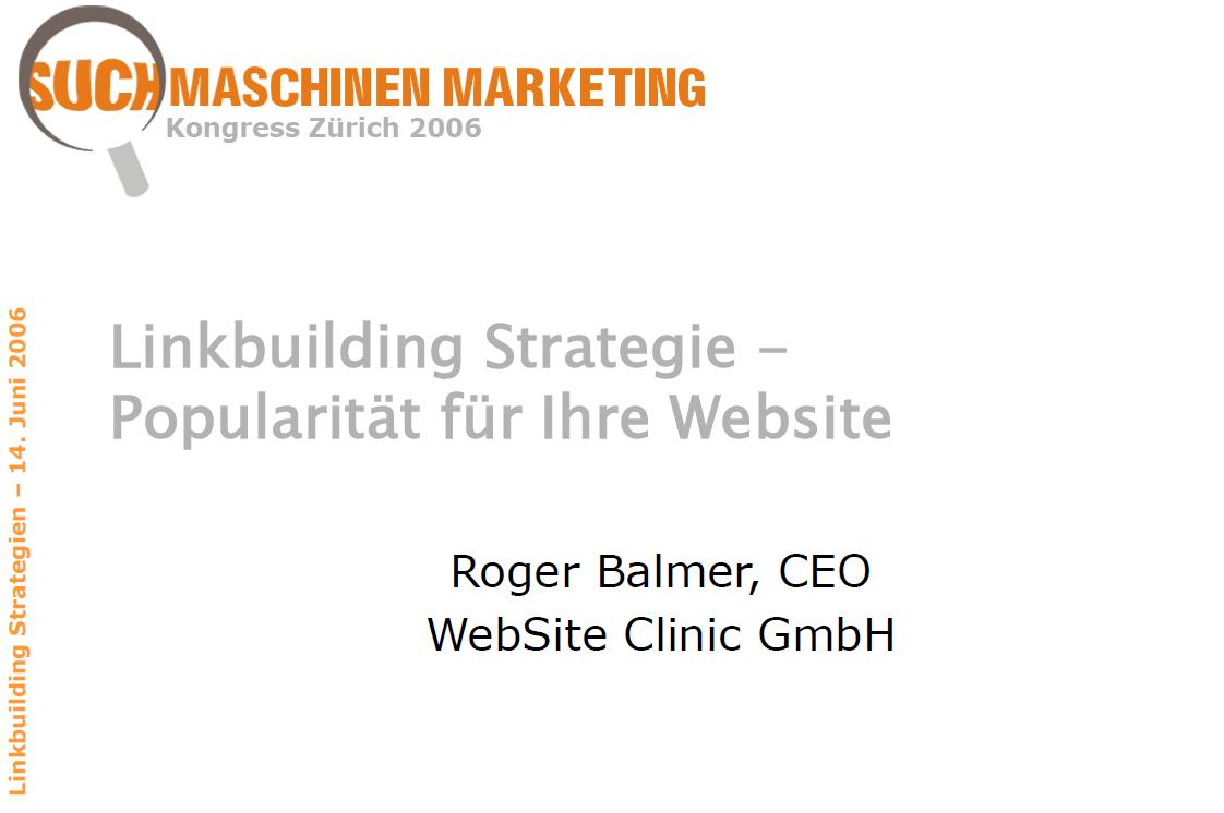 """Roger Balmer hält eine Präsentation zum Thema """"Linkbuilding Strategien"""" am Suchmaschinenmarketing.Com Kongress 2006 in Zürich"""