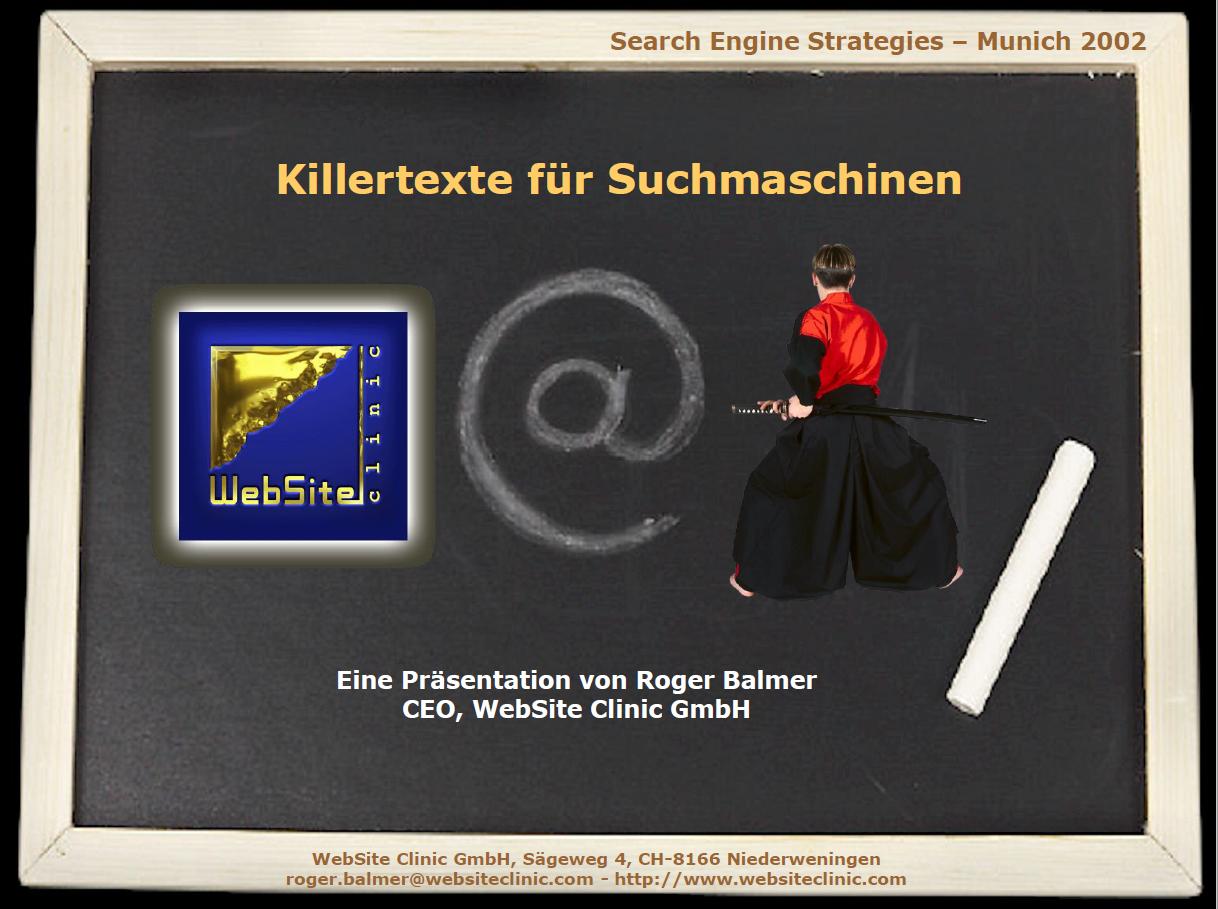 """Roger Balmer präsentiert: """"Killertexte für Suchmaschinen"""" an der SES München 2002"""