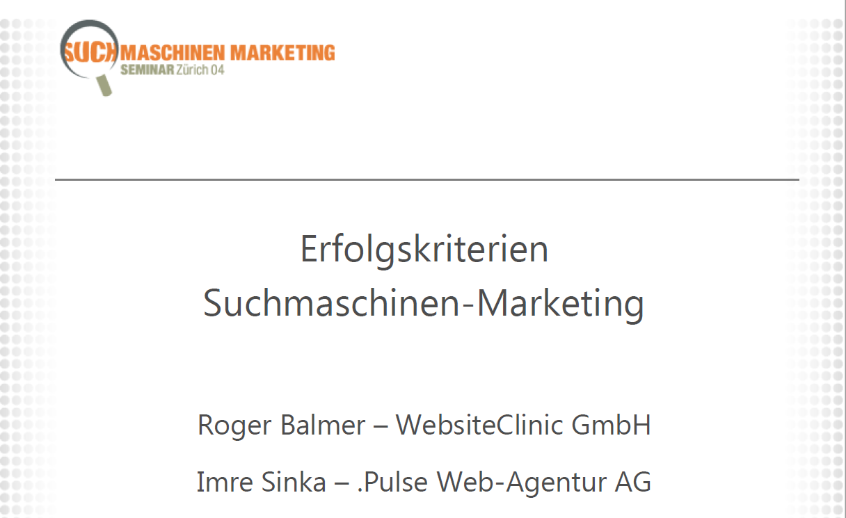 """Roger Balmer und Imre Sinka präsentieren zum Thema """"Erfolgskriterien am Suchmaschinenmarketing.Com Kongress 2004"""